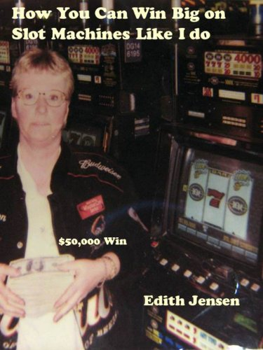 How You Can Win Big on Slot Machines Like I Do (English Edition)