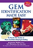 Gem Identification Made Easy (4th Edition): A Hands-On Guide to More Confident Buying & Selling