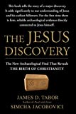 The Jesus Discovery: The New Archaeological Find That Reveals the Birth of Christianity by James D. Tabor (2013-02-19) - James D. Tabor;Simcha Jacobovici
