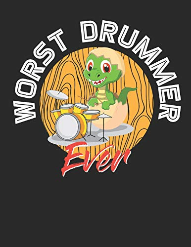 Worst Drummer Ever: Blank Music Playlist Paper / Logbook For Your Favorite Music / Log Book For Mixtape Tracks / Music Title Journal