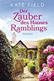 Der Zauber des Hauses Ramblings: Roman