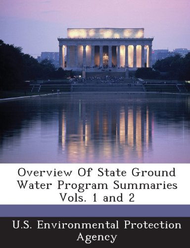 Overview of State Ground Water Program Summaries Vols. 1 and 2