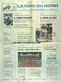 VOIX DU NORD (LA) [No 12926] du 25/01/1986 - A WAZIERS PRES DE DOUAI - H COMME HYDROGENE - FABIUS DANS LA REGION - DROGUE A SOCX - H COMME HASCHICH - BARRE CONTINUE DE JOUER LES TRUBLIONS - LES SPORTS - ATHLETISME - LE RALLYE DE MONTE-CARLO - FOOT - LES POLICIERS ENQUETENT SUR UN SUICIDE - EST-CE L'ASSASSIN DE NATHALIE - UN PETROLIER GREC A LA DERIVE EN MER DU NORD