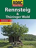ADAC Wanderführer: Rennsteig & Thüringer Wald -