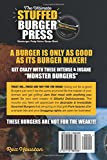 The Ultimate Stuffed Burger Press Hamburger Patty Maker Recipe Book: Cookbook Guide for Express Home, Grilling, Camping, Sports Events or Tailgating. Crafted Sliders: Volume 1 (Stuffed Burgers)  from Rex Houston