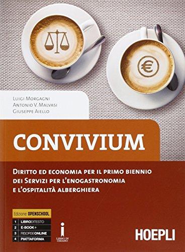 Convivium. Diritto ed economia per il primo biennio. Per le Scuole superiori. Con e-book. Con espansione online