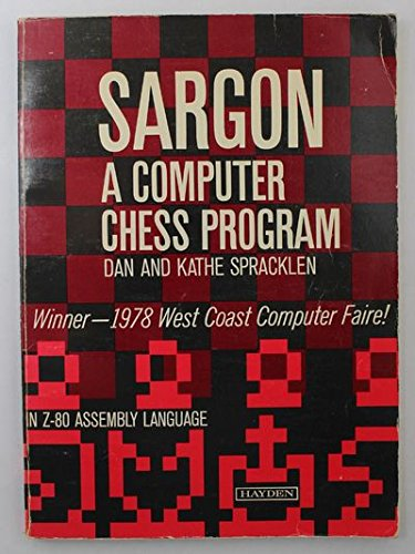 SARGON: Computer Chess Program por D. Spracklen