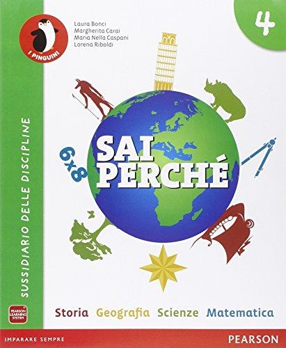 Sai perché... Storia-Geografia-Matematica-Scienze. Per la 4ª classe elementare. Con e-book. Con espansione online