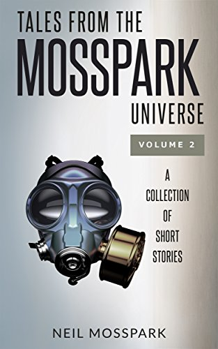 Tales from the Mosspark Universe: Vol. 2 (English Edition) eBook ...