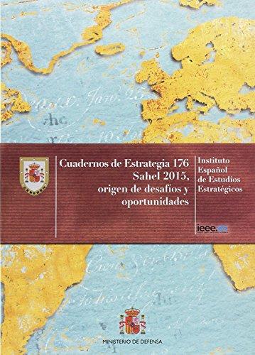 Sahel 2015, origen de riesgos y amenazas para Europa (Cuadernos de estrategia)