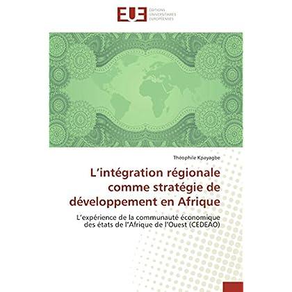 L intégration régionale comme stratégie de développement en afrique
