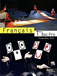 Français Tle Bac Pro : Programme 2011
