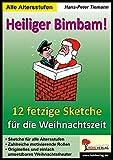 Heiliger Bimbam, 12 Weihnachtssketche - Hans-Peter Tiemann