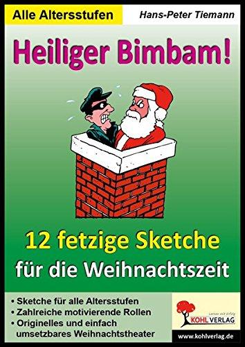 Heiliger Bimbam, 12 Weihnachtssketche