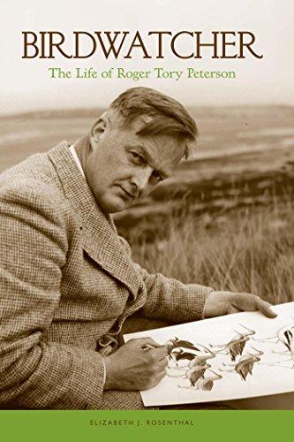 Birdwatcher: The Life of Roger Tory Peterson (English Edition) (Hog Island Press)
