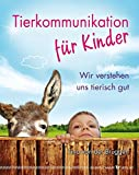 Tierkommunikation für Kinder (Amazon.de)