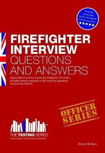 Firefighter Interview Questions And Answers: 1 (Testing Series) by Richard McMunn 1st (first) Edition (2011)