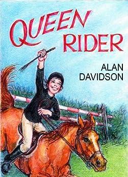 QUEEN RIDER by [Davidson, Alan]