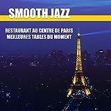 Smooth jazz: Restaurant au centre de Paris - Meilleures tables du moment