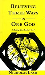 Believing Three Ways in One God: Reading of the Apostles' Creed