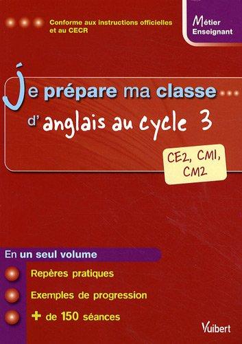 Je prépare ma classe d'anglais. au cycle 3