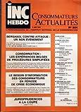 Telecharger Livres INC HEBDO CONSOMMATEURS ACTUALITES N 554 du 05 06 1987 BERGASOL CONTRE ATTAQUE CONSOMMATION EXPERIENCES BELGES JURISPRUDENCES A LA LOUPE INFLATION INDICE DES PRIX LOGEMENT P E R EPARGNE TAXE SUR LES HUILES VEGETALE REDEVANCE TV INDICES REFORME DU CODE DES ASSURANCES COMMUNICATION (PDF,EPUB,MOBI) gratuits en Francaise