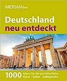 MERIAN live! Reiseführer Deutschland neu entdeckt: MERIAN live! Jubiläumsband