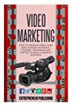 Telecharger Livres Video Marketing How To Produce Viral Films And Leverage Facebook YouTube Instagram And Twitter To Build A Massive Audience Content Strategy Video Marketing Viral Marketing by Entrepreneur Publishing 2015 04 07 (PDF,EPUB,MOBI) gratuits en Francaise