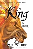 #7: A King is Coming