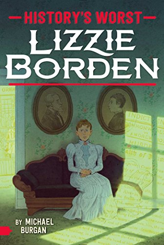 Lizzie Borden (History's Worst) (English Edition)