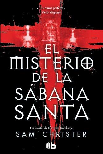 El misterio de la Sábana Santa (B DE BOLSILLO) por Sam Christer