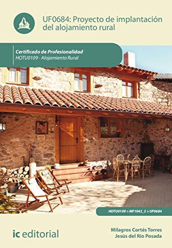 Proyecto de implantación del alojamiento rural. HOTU0109 par Jesús del Río Posada