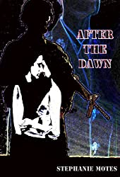 After The Dawn (English Edition)