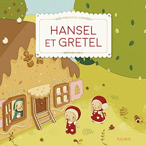 Hansel et Gretel par Jakob et Wilhelm Grimm