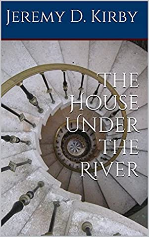 The House Under the River