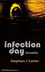 INFECTION DAY (Z Inferno Book 2)