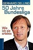 50 Jahre Bundesliga – Wie ich sie erlebte