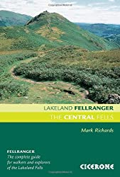 The Central Fells: Walking Guide to the Lake District (Lakeland Fellranger)