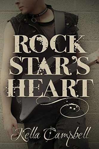 Rock Star's Heart by [Campbell, Kella]