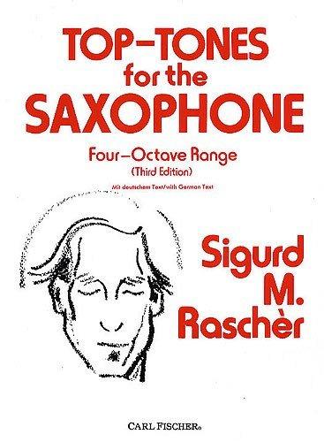 top-tones for the Saxophone-four-octave Range, Third Edition). Spartiti per sassofono