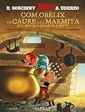 Com Obèlix va caure a la marmita del druida quan era petit (català): Comment Obélix est tombé dans la marmite du Druide quand il était petit (Catalá - 10 Anys - Astèrix - La Col·Lecció Clàssica)