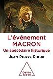 L'Évènement Macron: Un Abécédaire historique