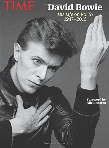 TIME David Bowie: His Life On Earth, 1947-2016 por The Editors Of TIME