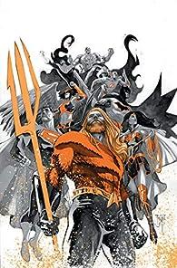 Justice League/Aquaman: Drowned Earth par Scott Snyder
