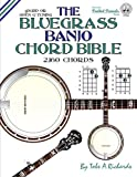 The Bluegrass Banjo Chord Bible: Open G Tuning 2,160 Chords (Fretted Friends)