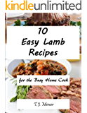Easy Lamb Recipes for the Busy Home Cook