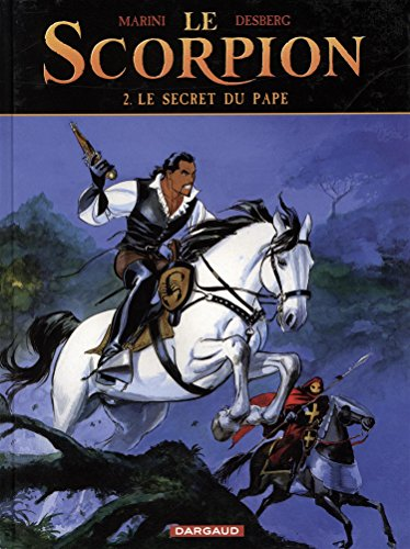 Le Scorpion - tome 2 - Le Secret du Pape par Desberg Stephen
