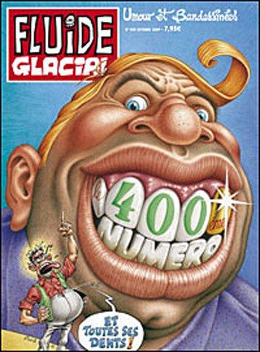 L'album Fluide Glacial : Le 400e numéro