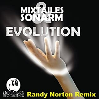 Evolution (Randy Norton Remix)