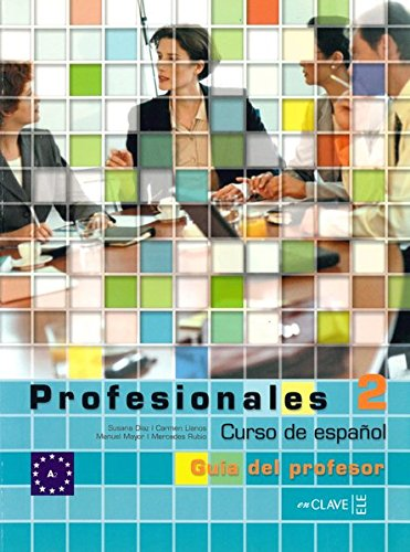 Profesionales 2 - Guía para el profesor 2 (B1)